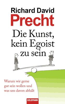 """Cover des Buchs """"Die Kunst, kein Egoist zu sein"""""""