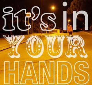 It's In Your Hands